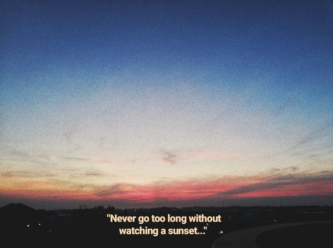 Quotes Sunset Sunset Quotes Sunset Quotes Instagram Sunset Nature Quotes