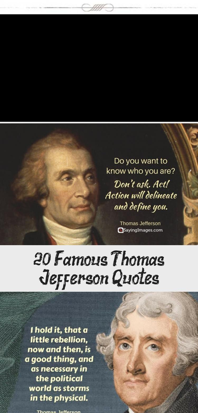 20 Famous Thomas Jefferson Quotes Sayingimages Thomasjeffersonquotes Thomasjefferson Educa Thomas Jefferson Quotes Education Quotes Higher Education Quotes