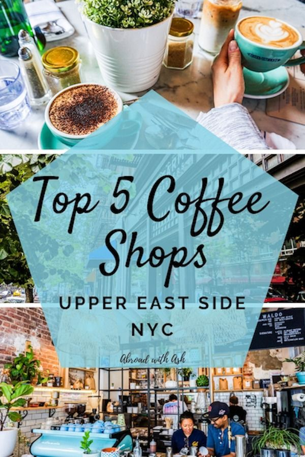 Upper East Side Coffee Shops in 2020 | Nyc coffee shop ...