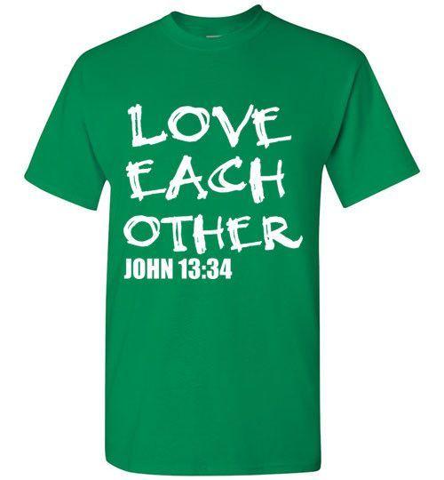 Love Each Other John 13:34 T-Shirt
