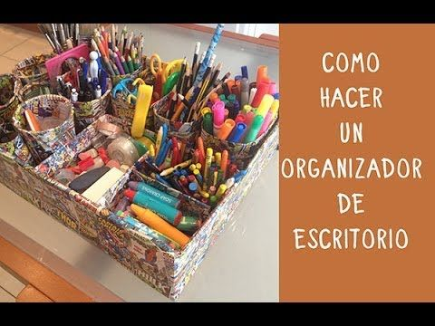 Organizador de escritorio hazlo tu mismo con materiales reciclados