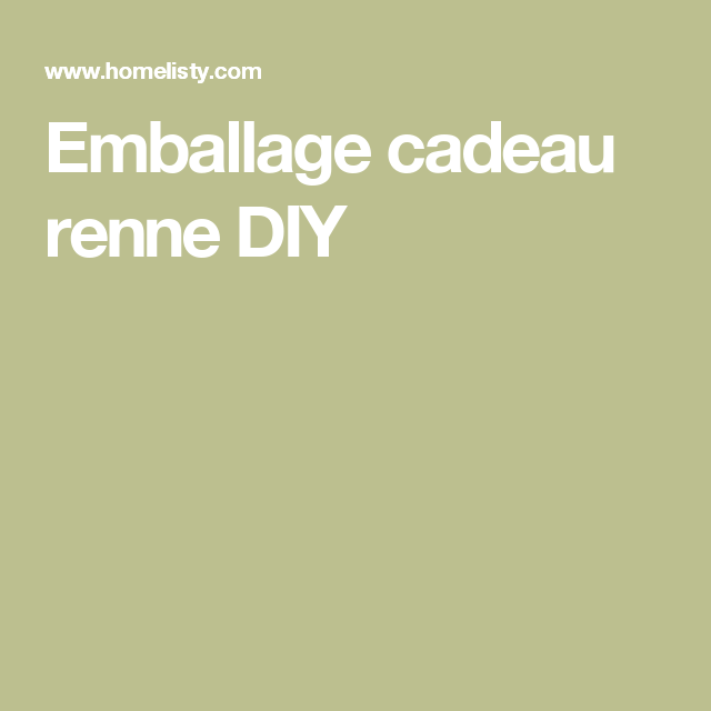 Emballage cadeau renne DIY