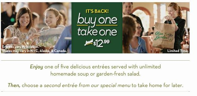 Olive Garden Buy One Entree Take One Free Is Back Olive Gardens Olive Olive Garden Specials