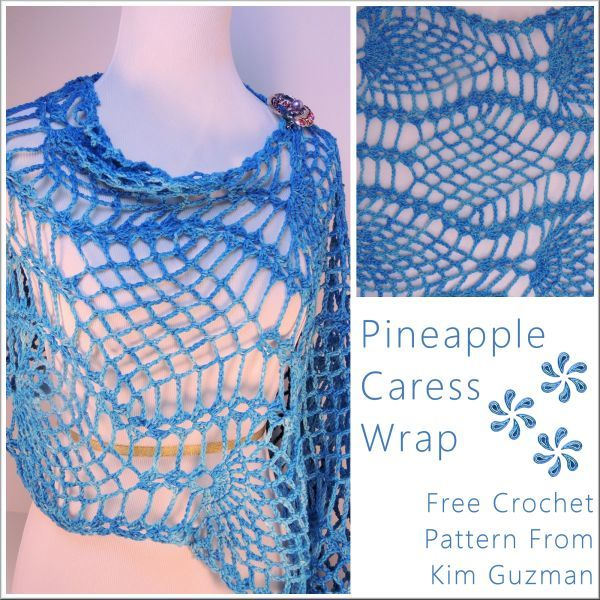 Free Crochet Pattern: Pineapple Caress Wrap - written and charted ...