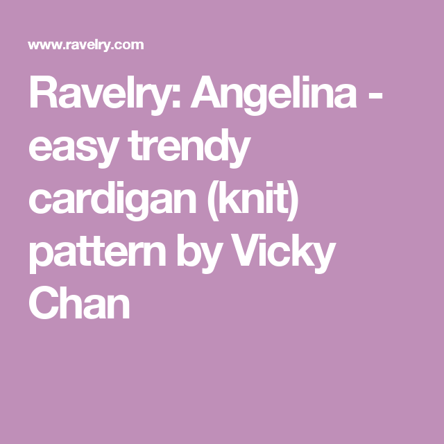 Angelina cardigan (knit) pattern by Vicky Chan