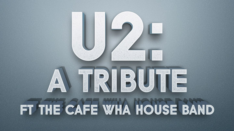 New York, Mar 17: U2 Tribute: Cafe Wha? House Band | New York ...