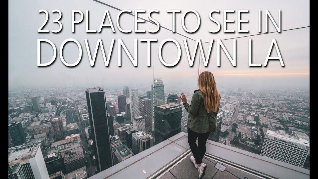 23 Things to Do in Downtown Los Angeles Los angeles