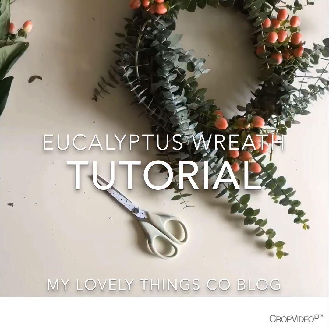 Photo of Easy Eucalyptus Wreath DIY Tutorial