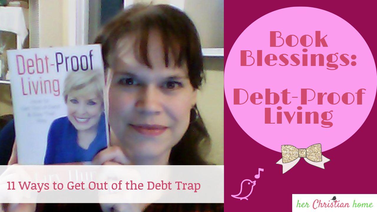 DebtProof Living Book Blessings Book Review Book