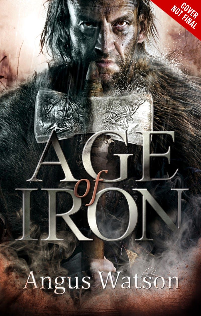 Age of Iron by Angus Watson Fantasy books, English book
