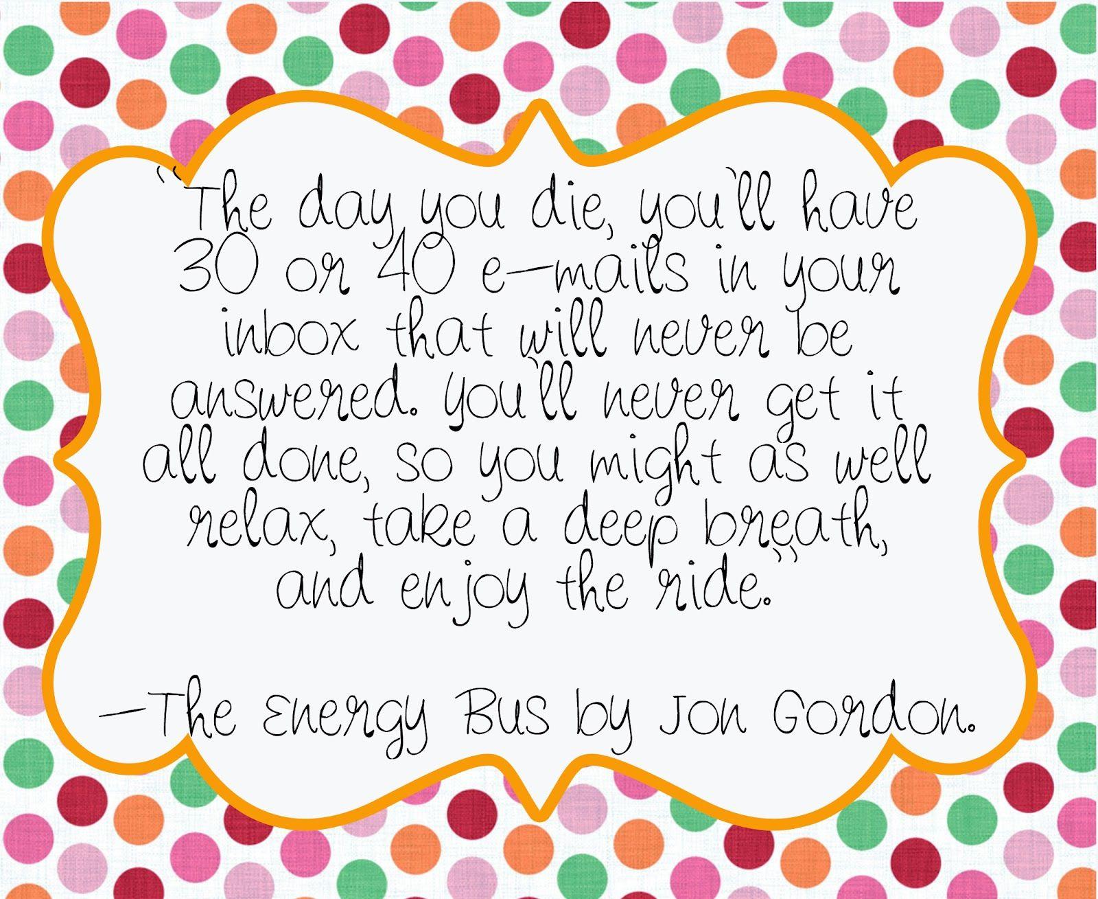 The Energy Bus Quotes Unique Energybuspage144 1600×1309 Pixels  No Energy Vampires
