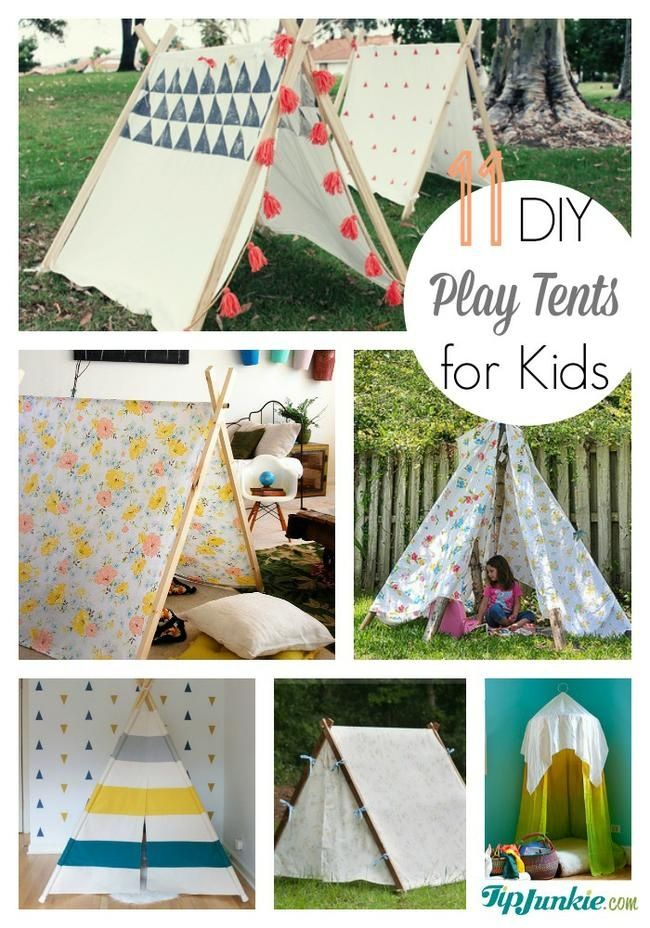 11 Easy Diy Play Tents For Kids Kids Stuff Pinterest Diy
