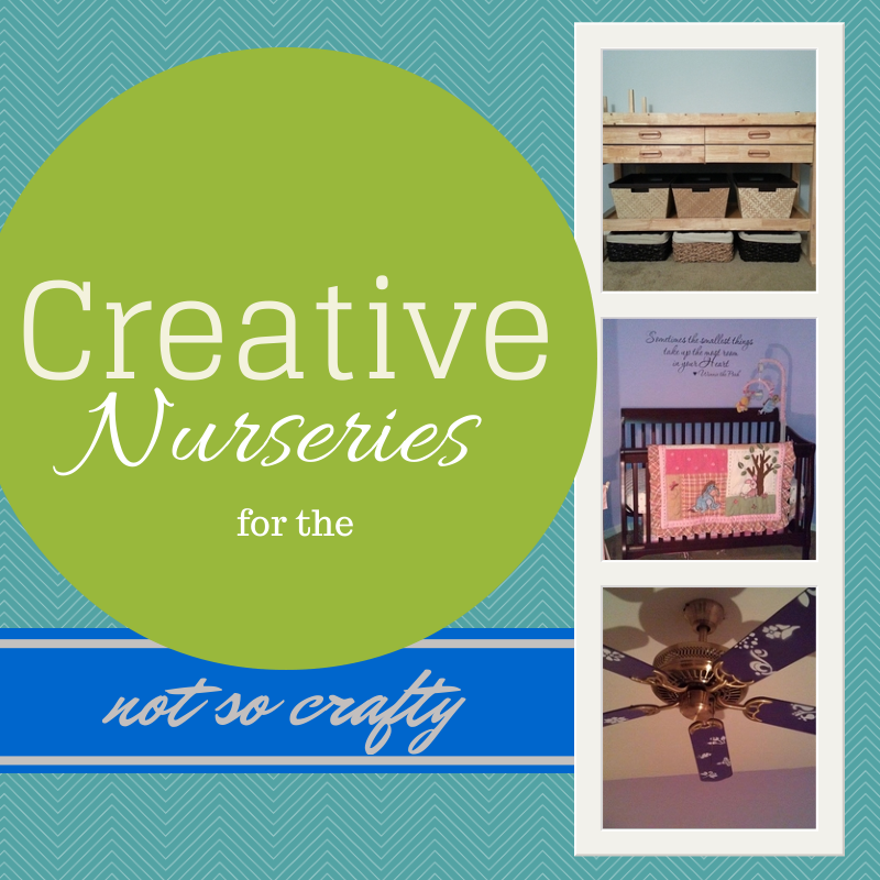 Creative Nurseries for the Not So Crafty