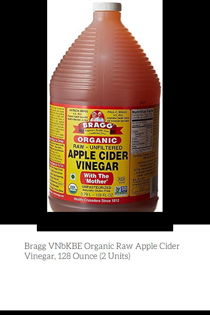 Bragg Vnbkbe Organic Raw Apple Cider Vinegar 128 Ounce 2 Units Raw Apple Cider Vinegar Braggs Apple Cider Vinegar Apple Cider Vinegar