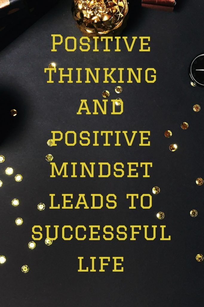 How positive thinking effects in achieving success (With