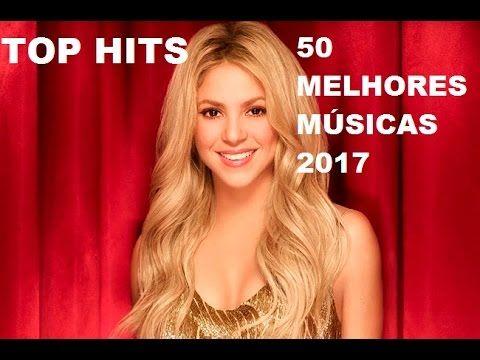 Top 50 Melhores Musicas Mais Tocadas Das Baladas Remix 2017 Top