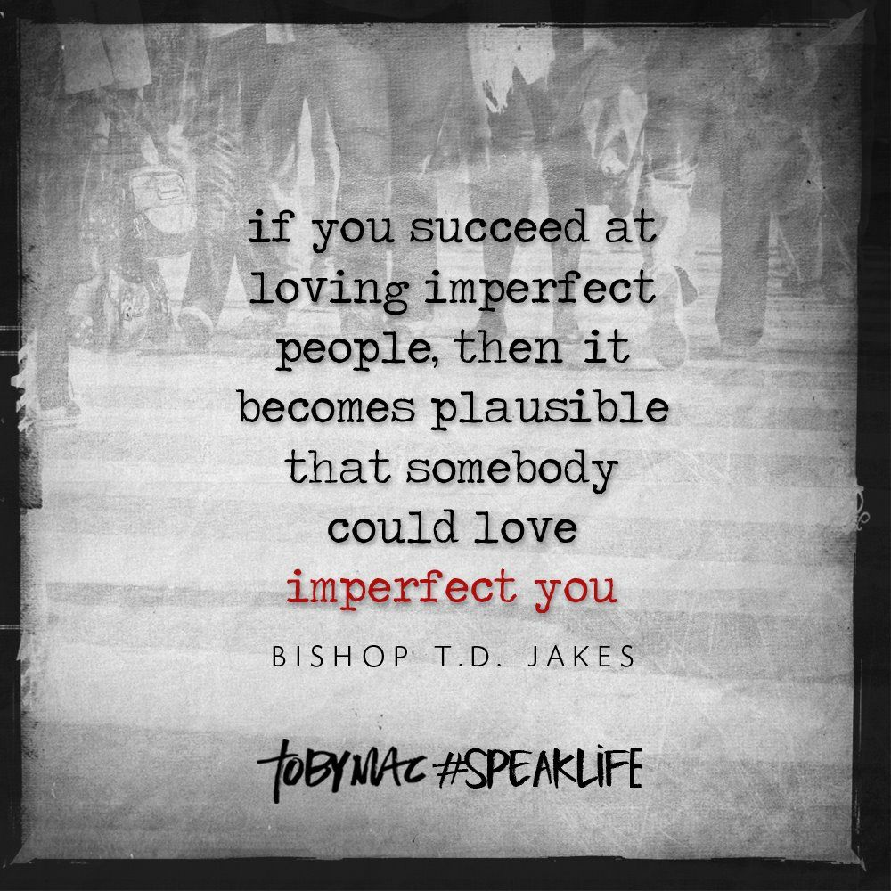 Td Jakes Quotes On Life Bishop T.djakes  Tobymac Quotes  Pinterest  Td Jakes And Toby Mac