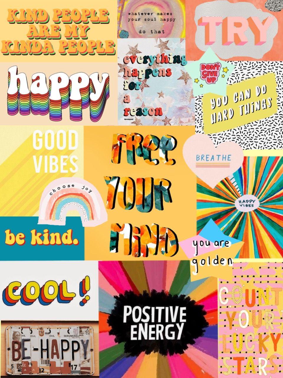 Inspo Happy Collage Positivity Iphone Wallpaper Vsco Artsy