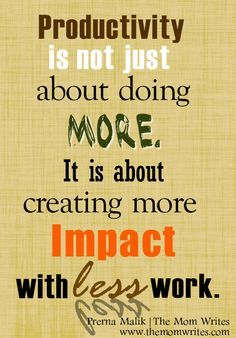 Creating more impact with less work! davesheahan