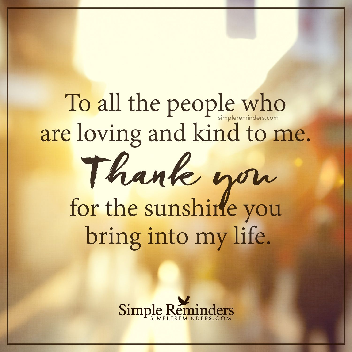 Thank you for all the kind people To all the people who ...