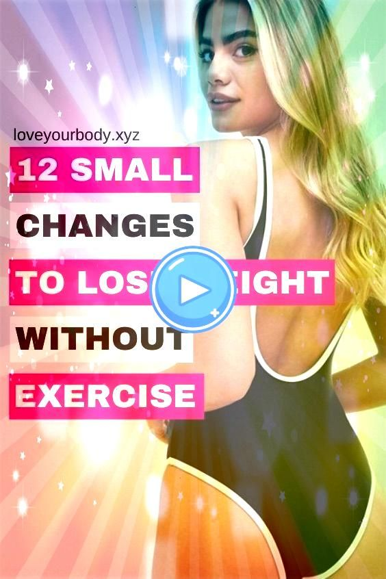 small changes to lose big weight  no diet no exercise 12 small changes to lose big weight without exercise  weight loss tricks hacks  weight loss tricks for women  weight...