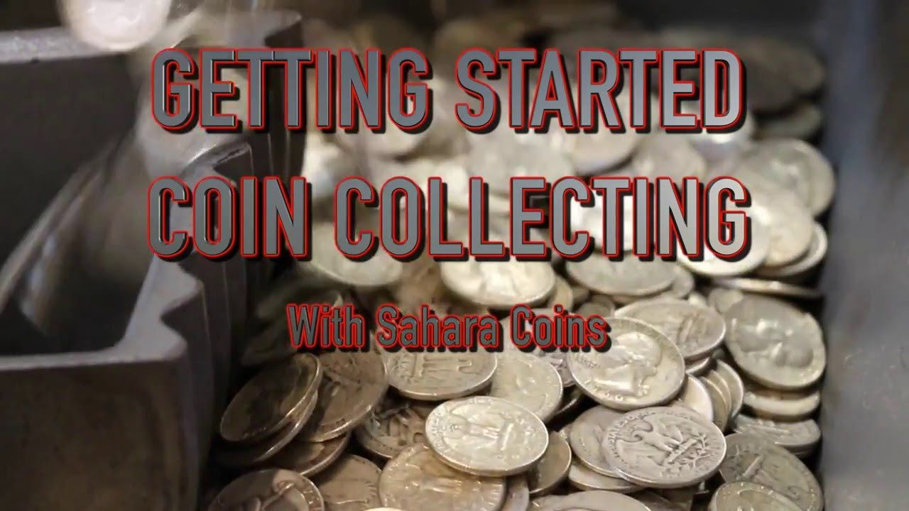 Getting Started Coin Collecting Do's and Dont's | Sahara ...