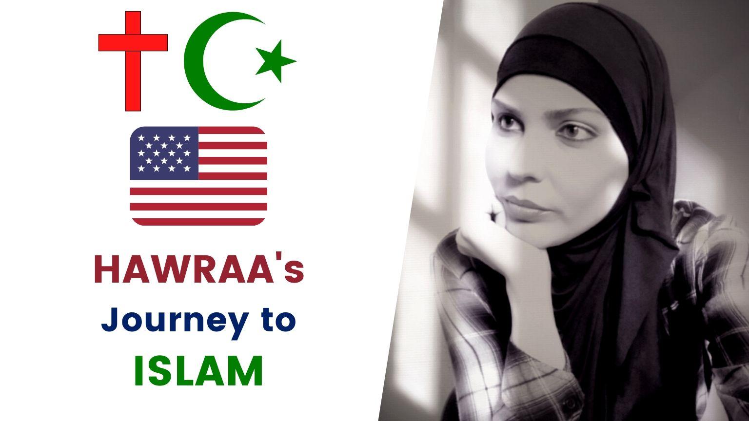 🇺🇸 Hawraa Beyza Muhammad's 🧕 Journey To ISLAM ☪️