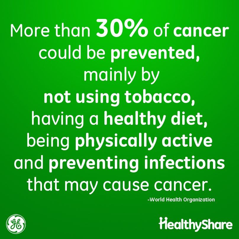 How are you increasing your chances of preventing cancer?