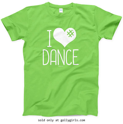 a378118cb Golly Girls: I Hashtag Heart Dance T-Shirt (Youth & Adult Sizes) only at  gollygirls.com