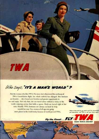 TWA Who says its a man's world ? 1953