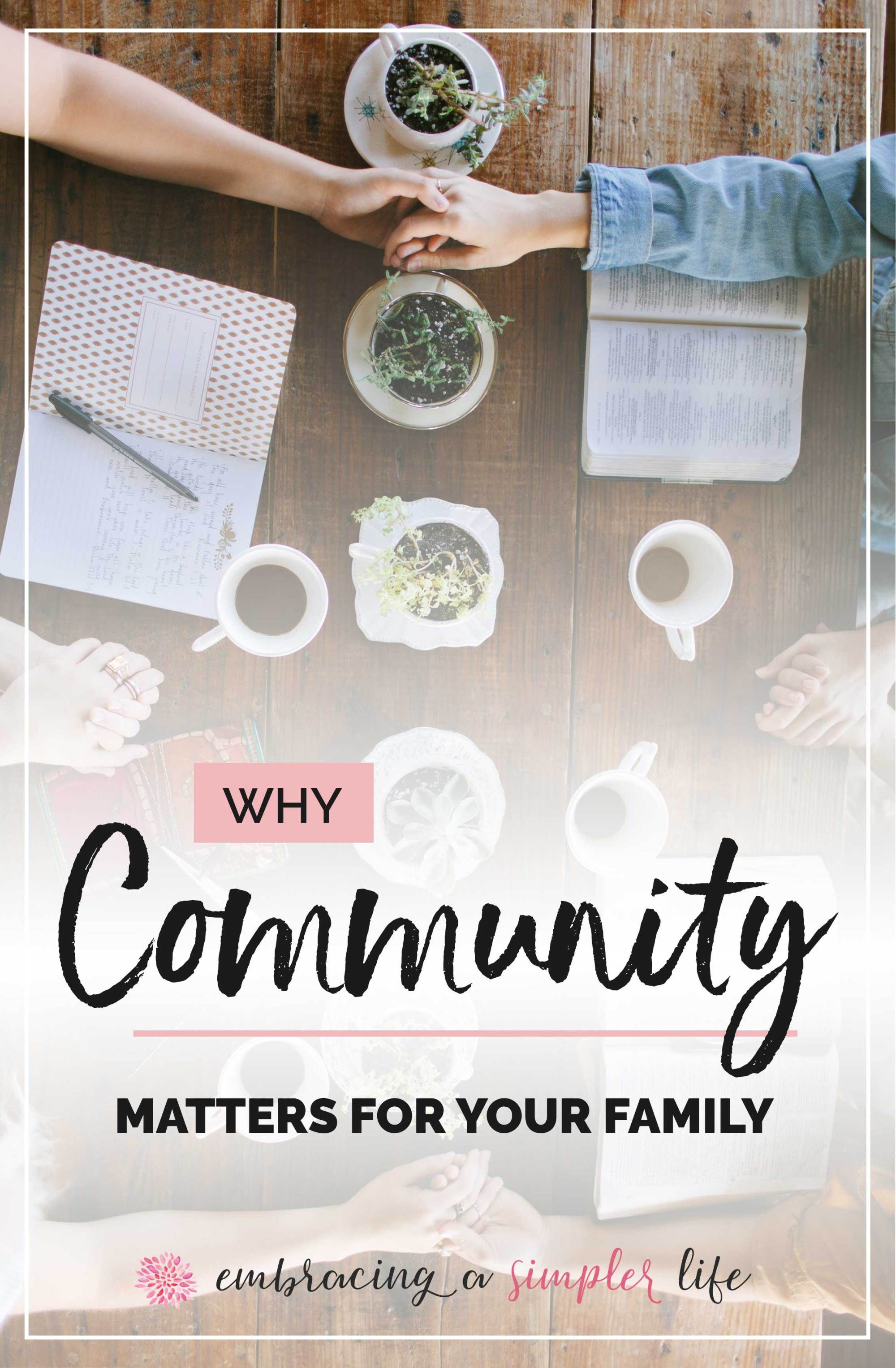 Why Community Matters For Your Family