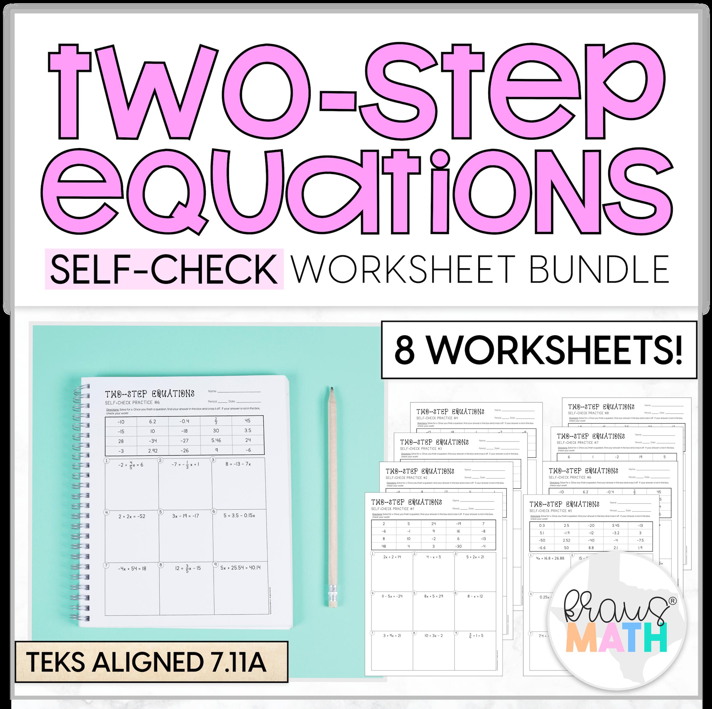 Two Step Equations Self Check Worksheets Teks 7 11a Kraus Math Two Step Equations Equations Math [ 2390 x 2400 Pixel ]