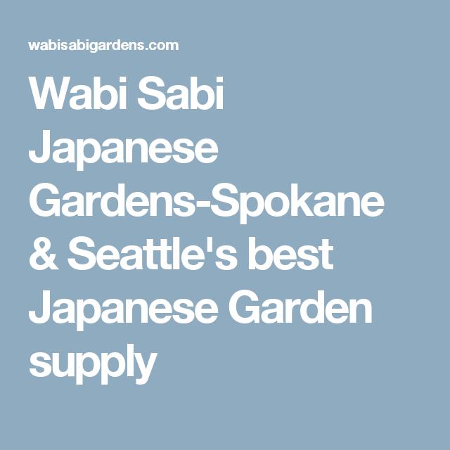 Delicieux Wabi Sabi Japanese Gardens Spokane U0026 Seattleu0027s Best Japanese Garden Supply