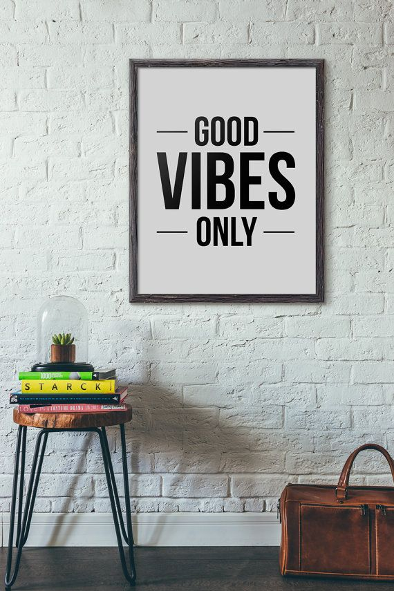 Good Vibes Only // Typography Motivational Inspirational Print Black and White Good Vibes Wall Art Home Decor Positive Quote Life Positivity
