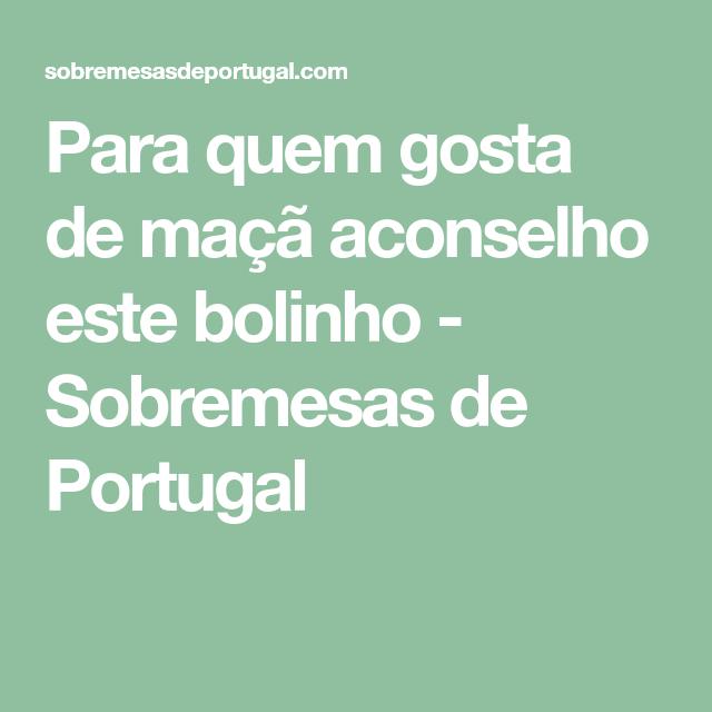 Para quem gosta de maçã aconselho este bolinho - Sobremesas de Portugal