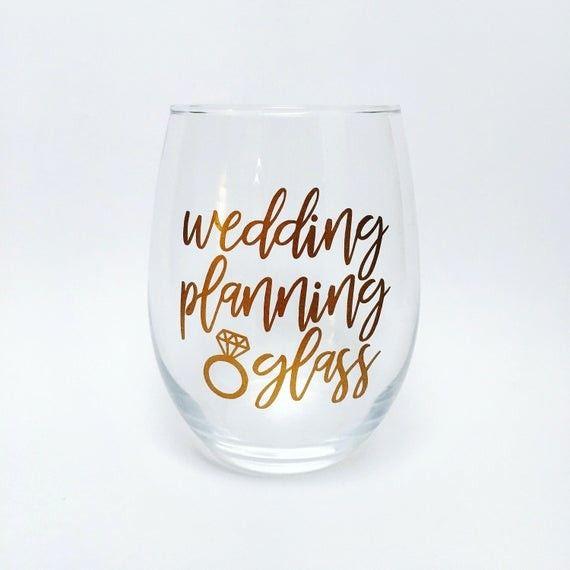 Wedding Planning Wine Glass Engagement Gift Bride Gift Bridal