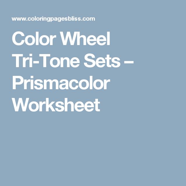 Color Wheel Tri-Tone Sets – Prismacolor Worksheet | Coloring ...