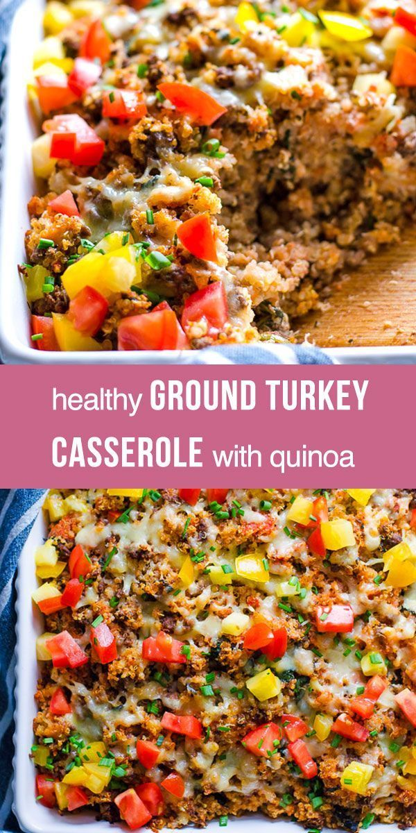 Ground Turkey Quinoa Casserole - iFOODreal