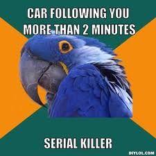 Car Paranoia pt. 3!