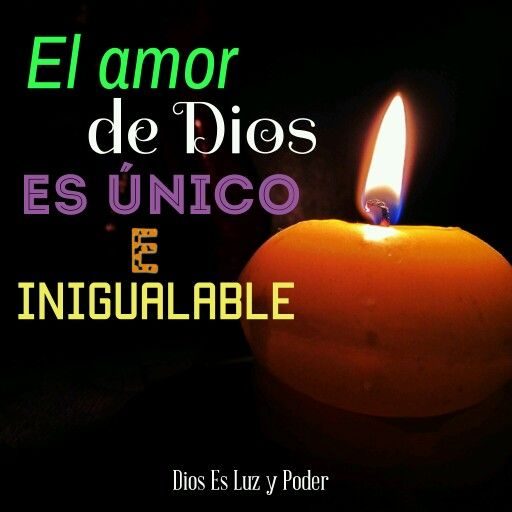 El amor de Dios es unico e inigualable