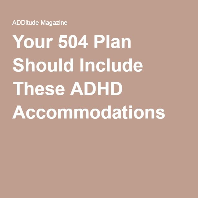 Every 504 Plan Should Include These ADHD Accommodations | Adhd
