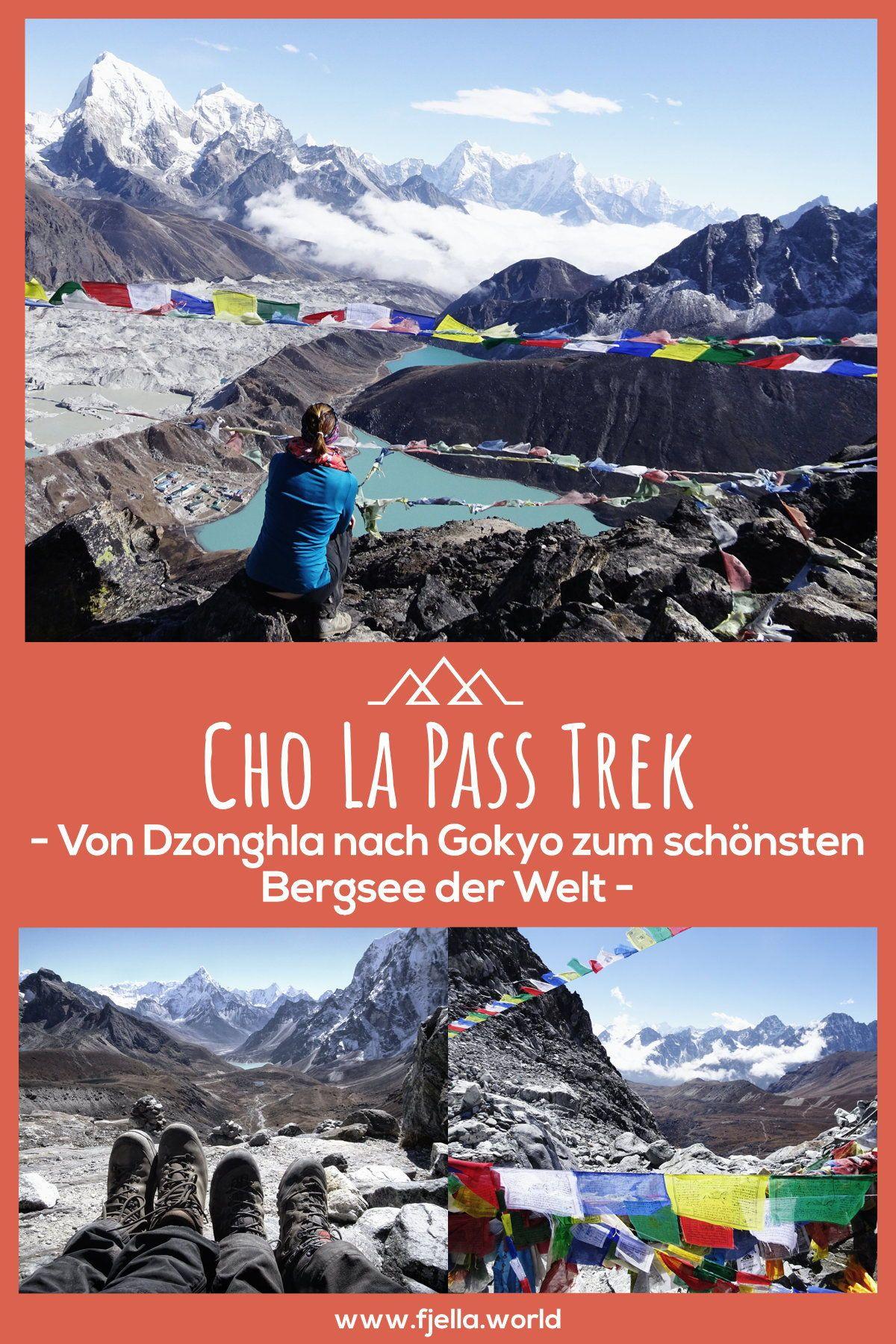 Cho La Pass Trek von Dzonghla nach Gokyo und zurück nach
