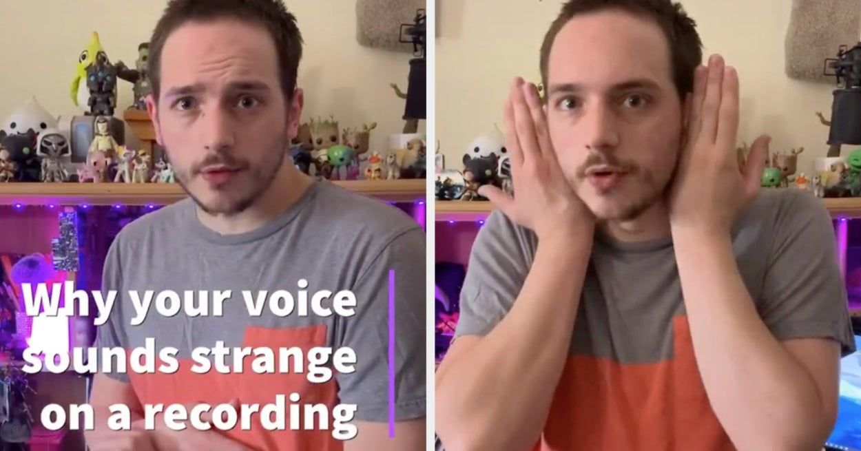 This Tiktok Shows You Why Your Voice Sounds Different On A Recording And It Made Me Feel Less The Voice Your Voice Feelings