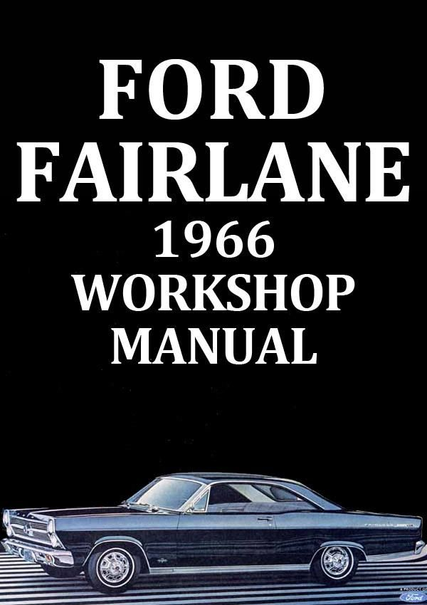 ford fairlane 1966 workshop manual ford fairlane ford and car manuals rh pinterest com manual for 1968 pontiac catalina manual for 1968 chevelle