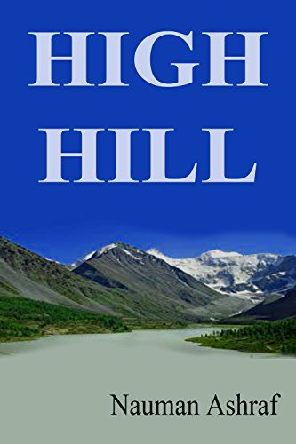 High Hill: Short story with thrills and adventures by Nau... https://www.amazon.com/dp/B01A1G1AOW/ref=cm_sw_r_pi_dp_x_ZgUQxbD23S66D