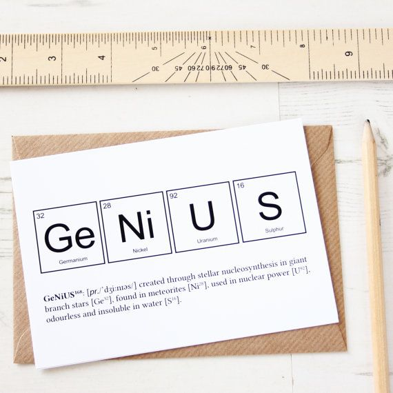 FUNNY GENIUS ELEMENTS Card Periodic Table Greeting University - new periodic table college level
