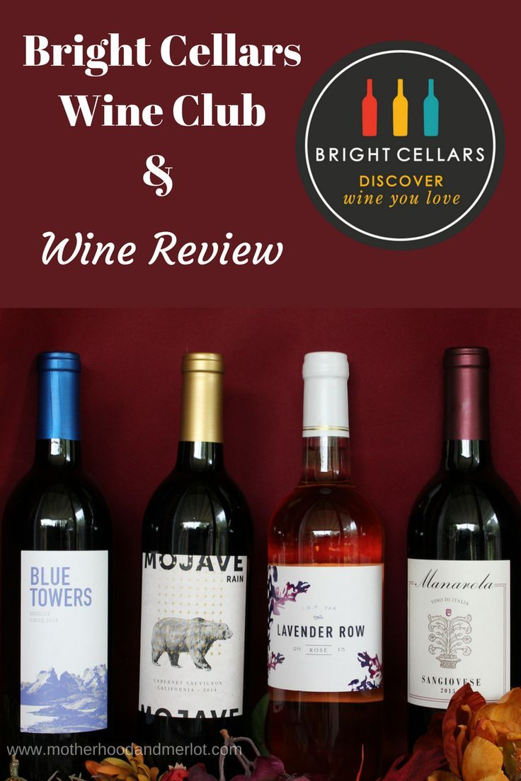 Bright Cellars Wine Club Review Bright Cellars Wine Clubs Wine Drinkers