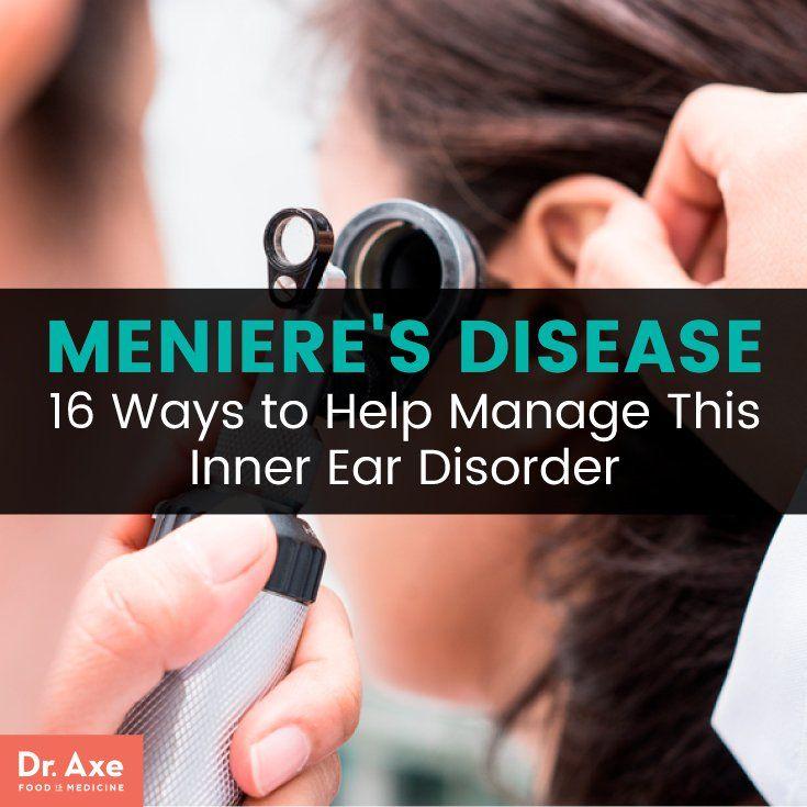 Meniere S Disease 19 Natural Ways To Manage It Dr Axe Menieres Disease Diet Ear Health Meneires Disease