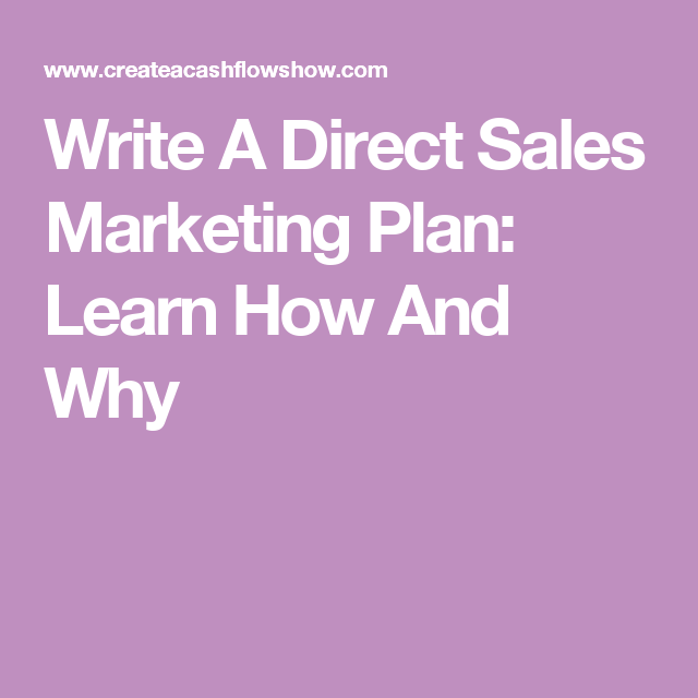 Write A Direct Sales Marketing Plan Learn How And Why  Business