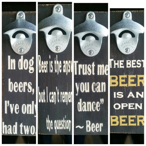 funny beer quotes magnetic wood distressed shabby chic bottle openers honey bee 39 s hive. Black Bedroom Furniture Sets. Home Design Ideas